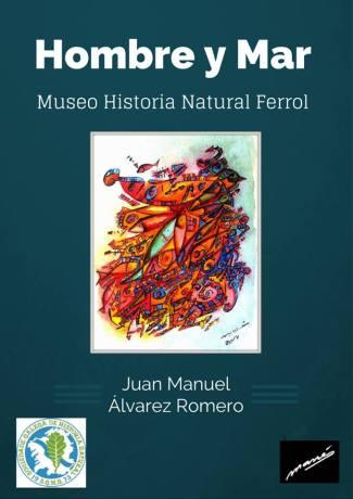 Museo de Historia Natural, Juan Mnauel Alvarez Romero, Mané.-
